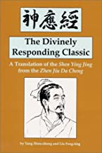 The Divinely Responding Classic: A Translation of the Shen Ying Jing from the Zhen Jin Da Cheng (Great Masters Series)