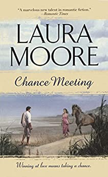 Chance Meeting by [Laura Moore]