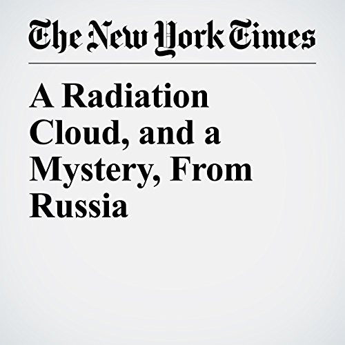 A Radiation Cloud, and a Mystery, From Russia copertina
