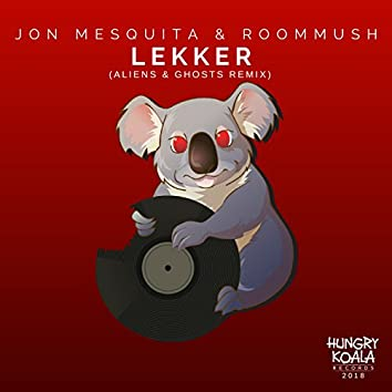 Lekker (Aliens & Ghosts Remix)