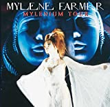 Songtexte von Mylène Farmer - Mylenium Tour