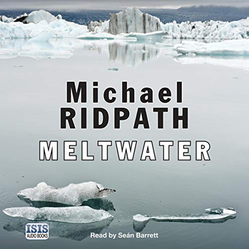 Meltwater     Magnus Iceland Mysteries, Book 3              By:                                                                                                                                 Michael Ridpath                               Narrated by:                                                                                                                                 Seán Barrett                      Length: 9 hrs and 51 mins     Not rated yet     Overall 0.0