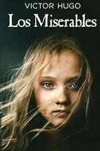 Los Miserables: (Spanish Edition)