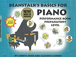 Beanstalk's Basics for Piano: Performance Book, Preparatory Level (Book & CD) by Cheryl Finn (2007-04-07)