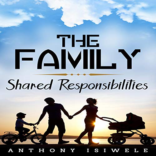 The Family: Shared Responsibility audiobook cover art