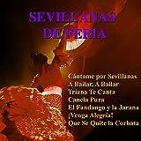 Sevilla Tiene Algo/ Y Le Hace Palmas Sevilla/ Sevilla Es Así/ Sevilla Novia del Río