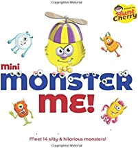 Mini Monster Me!: Laugh, giggle and have fun with 14 cute cuddly monsters in this children's book meant for the age group 3-6 years.