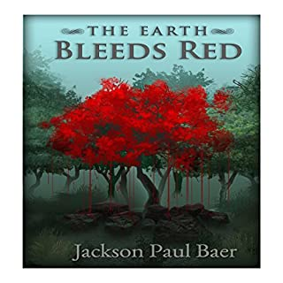 The Earth Bleeds Red audiobook cover art