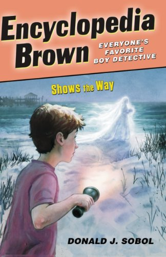 Encyclopedia Brown Shows the Way (English Edition)