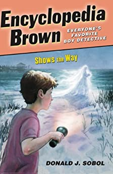 Encyclopedia Brown Shows the Way by [Donald J. Sobol]