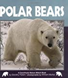 Polar Bears (Nature Watch (Carolrhoda Hardcover))