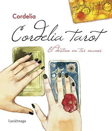 Cordelia tarot: El destino en tus manos (PRACTICA)