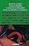 (Re) Pensando Los Retos alimentarios Desde La Ciencia Sociales: Contexto de precarización, respuestas y actuaciones: 645 (Manuales)