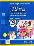 Cirugia oral y maxilofacial: Atlas de procedimientos y técnicas quirúrgicas