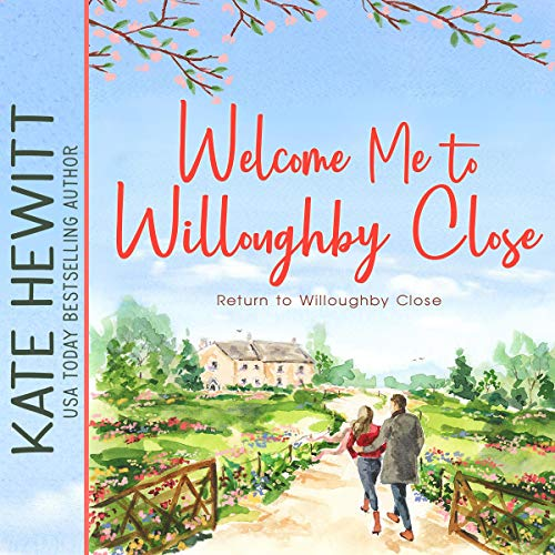Welcome Me to Willoughby Close cover art