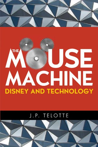 The Mouse Machine: Disney and Technology (English Edition)