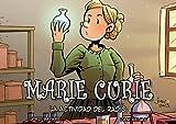 Marie Curie, la actividad del radio (Cientificos)
