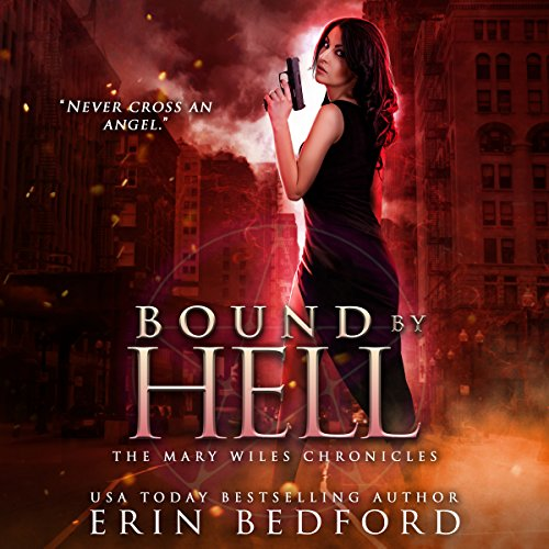 Bound by Hell: The Mary Wiles Chronicles, Volume 2 cover art