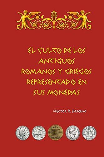 El culto de los antiguos romanos y griegos representado en s