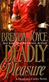 Deadly Pleasure: A Francesca Cahill Novel (Francesca Cahill Romance Novels)