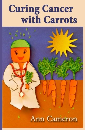 Curing Cancer with Carrots |