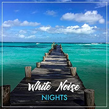 #White Noise Nights