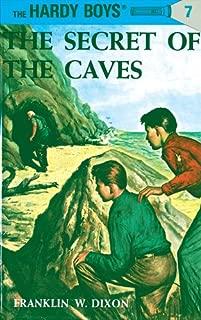 Hardy Boys 07: The Secret of the Caves (The Hardy Boys Book 7)