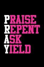 pray praise repent ask yield