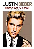 Justin Bieber - From A Boy To A Man