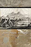 Pearls, People, and Power: Pearling and Indian Ocean Worlds (Indian Ocean Studies)