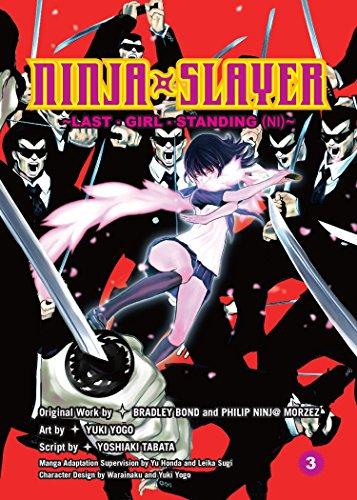 Ninja Slayer, Part 3: Last Girl Standing