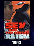Sex and the Single Alien (1993)