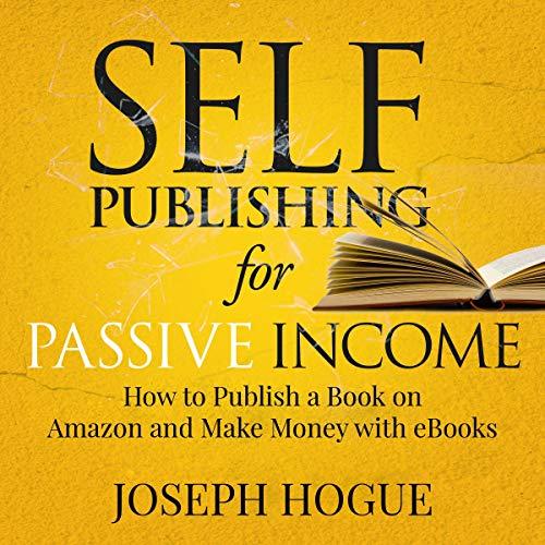 Couverture de Self-Publishing for Passive Income