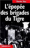 L'épopée des Brigades du Tigre