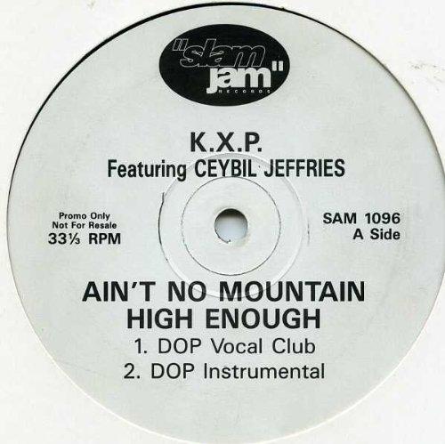 """Aint No Mountain Hight Enough - Kxp Feat Cybil Jefferies 12"""""""