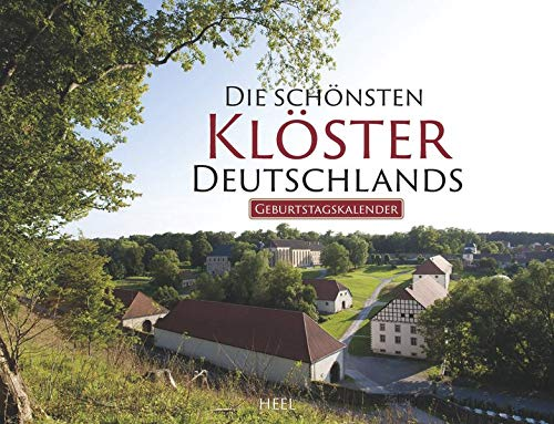 Die schönsten Klöster Deutschlands: Geburtstagskalender