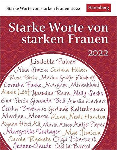 Starke Worte von starken Frauen Tagesabreißkalender 2022 - Zitate und Kurzbiografien - Wissenskalender - Tischkalender zum Aufstellen oder Aufhängen - 12,5 x 16 cm