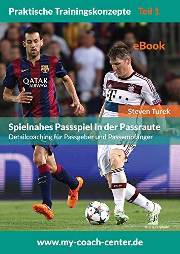 Spielnahes Passspiel in der Passraute (Praktische Trainingskonzepte 1)
