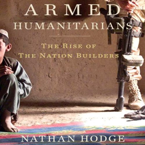 Armed Humanitarians audiobook cover art