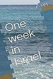 One week in Israel: Erik Johnson Visits his sister in Haifa