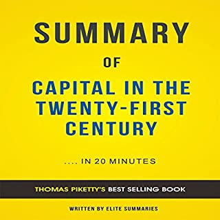 Summary of Capital in the Twenty-First Century by Thomas Piketty cover art