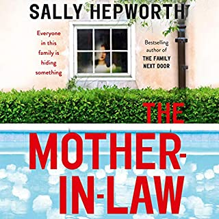 The Mother-in-Law                   By:                                                                                                                                 Sally Hepworth                               Narrated by:                                                                                                                                 Casey Withoos                      Length: 8 hrs and 3 mins     26 ratings     Overall 4.6