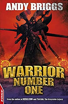 Warrior Number One: EDGE (EDGE: A Rivets Short Story Book 3) by [Andy Briggs]