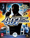 007: Agent Under Fire (Xbox & GameCube) (Prima Official Game Guide)