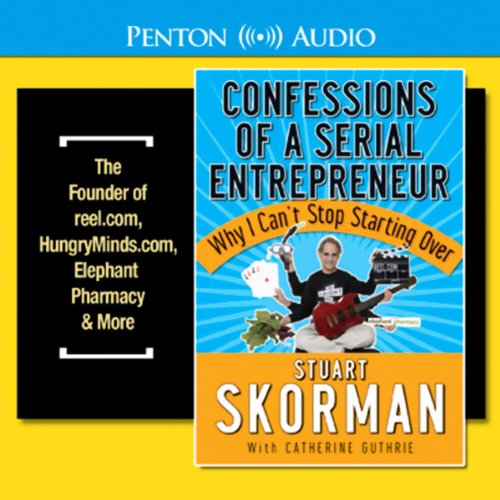 Confessions of a Serial Entrepreneur                   By:                                                                                                                                 Stuart Skorman                               Narrated by:                                                                                                                                 David Drummond                      Length: 3 hrs and 10 mins     47 ratings     Overall 3.6