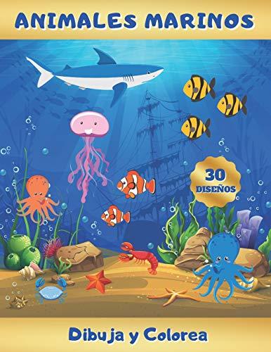 ANIMALES MARINOS - DIBUJA Y COLOREA: Aprende a Dibujarlos: Delfines, Ballenas, Focas, Tortugas, Caballitos de Mar... Y Aprende sus Nombres en Inglés | ... Original y Creativo | Navidad, Cumpleaños.