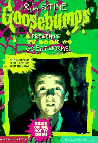 Go Eat Worms! (Goosebumps Presents TV Books)