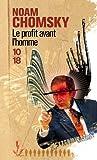 Le Profit avant l'homme de Noam CHOMSKY (6 mai 2004) Poche