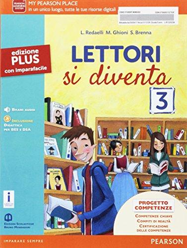 Lettori si diventa. Ediz. plus. Per la Scuola media. Con e-book. Con espansione online (Vol. 3)