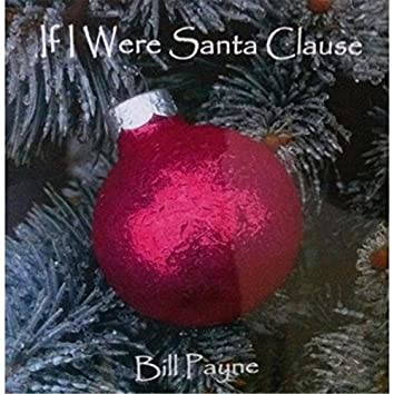 If I Were Santa Clause